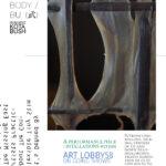 28 JULY ART LOBBY58 ON GOING SERIES   Body & Bu(武)  Kota Bush