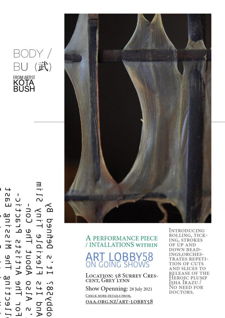 28 JULY ART LOBBY58 ON GOING SERIES | Body & Bu(武)| Kota Bush